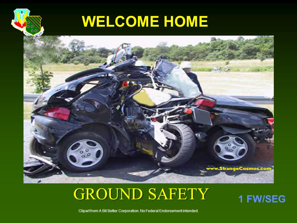GROUND SAFETY 1 FW/SEG WELCOME HOME