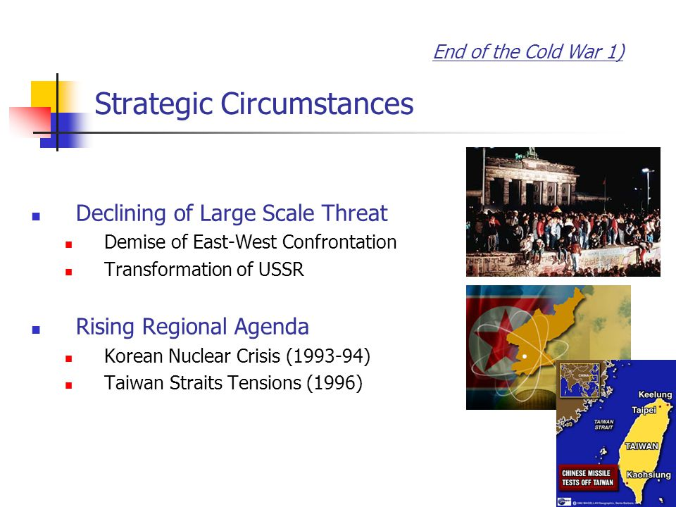 End of the Cold War 2) US Military Engagement Bush Sr.