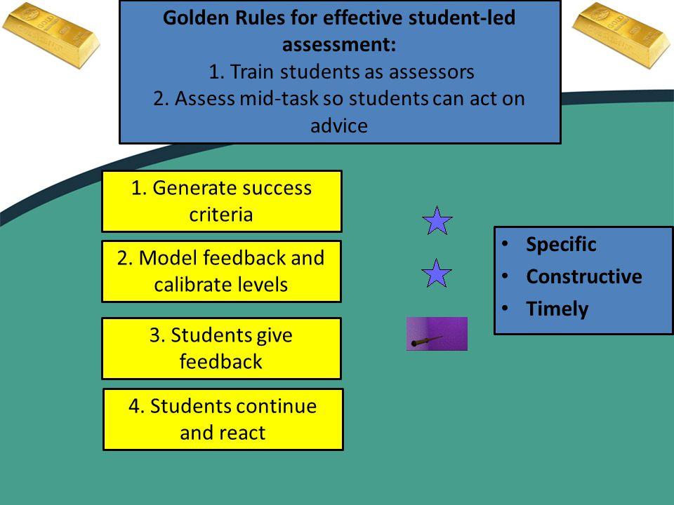 1. Generate success criteria 2. Model feedback and calibrate levels 3.