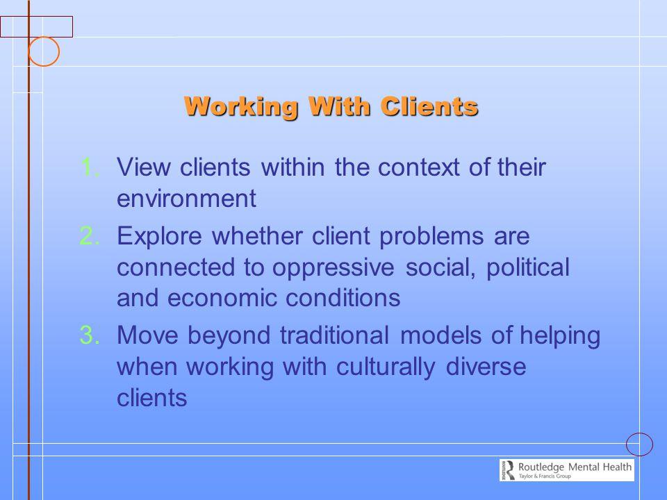 Working With Clients Working With Clients 1.