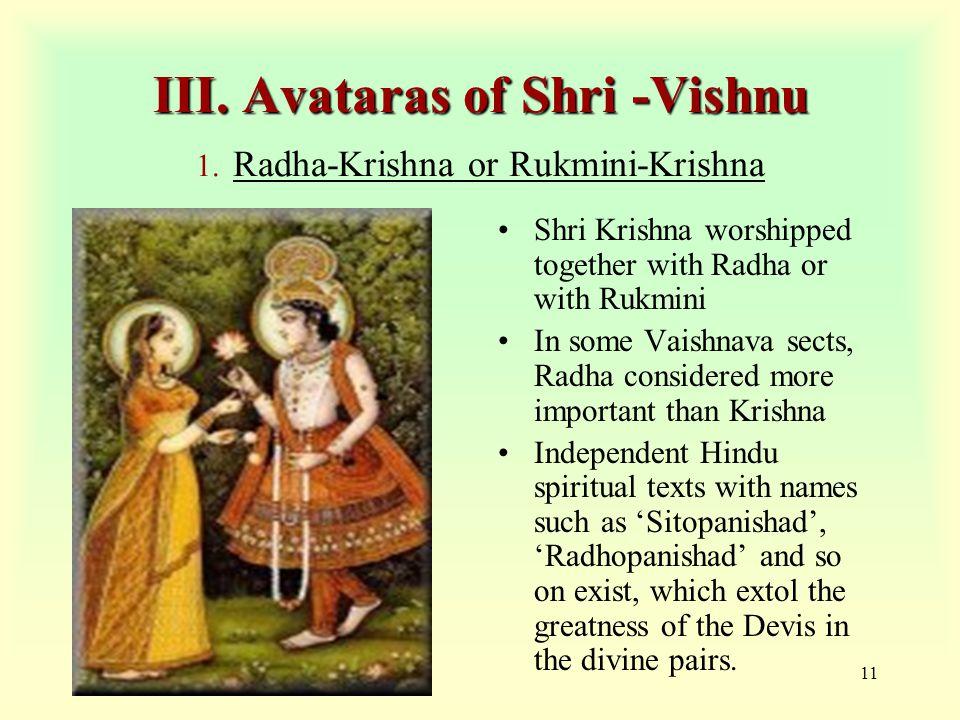 11 III. Avataras of Shri -Vishnu III. Avataras of Shri -Vishnu 1.