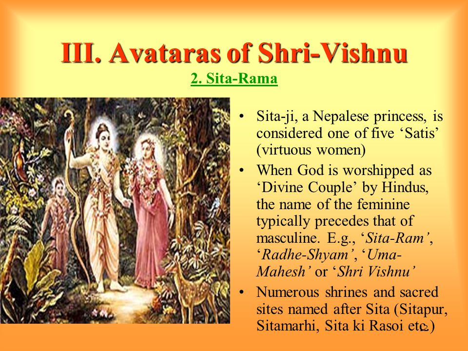 12 III. Avataras of Shri-Vishnu III. Avataras of Shri-Vishnu 2.