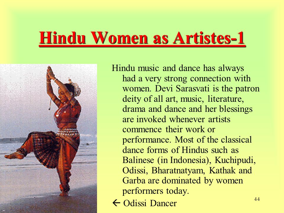 44 Hindu Women as Artistes-1 Hindu music and dance has always had a very strong connection with women.