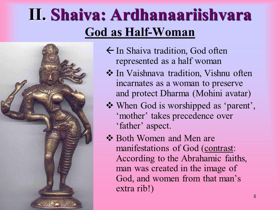 8 II. Shaiva: Ardhanaariishvara II.
