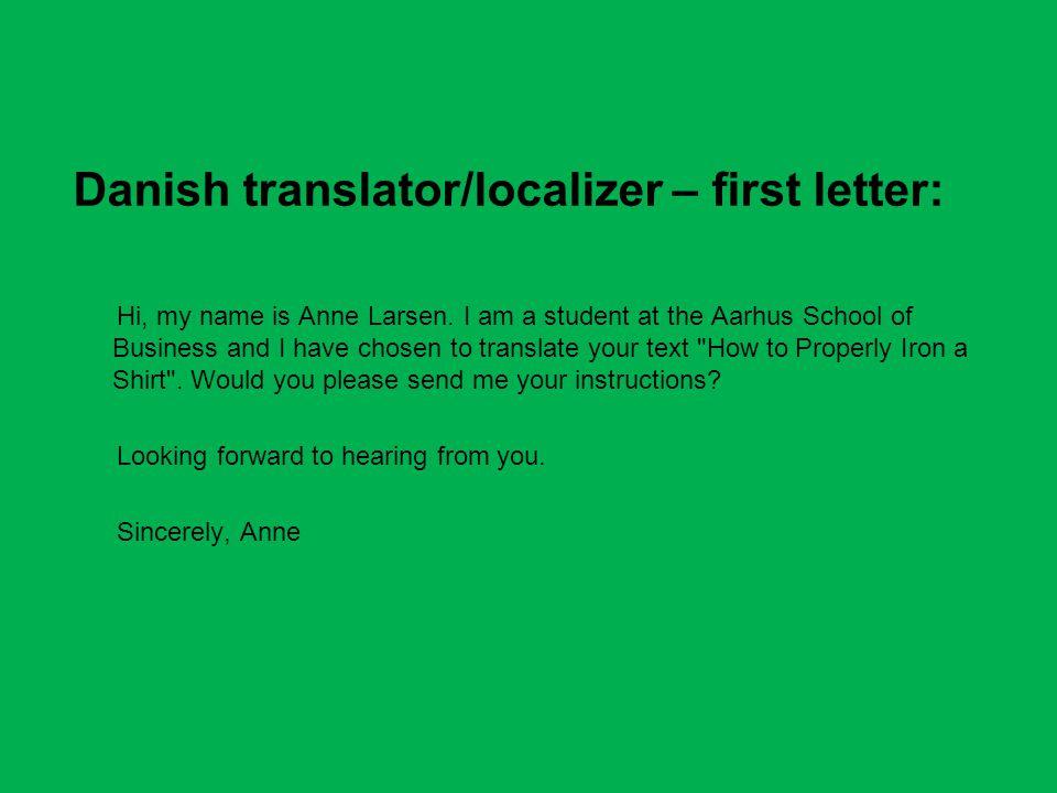 Danish translator/localizer – first letter: Hi, my name is Anne Larsen.