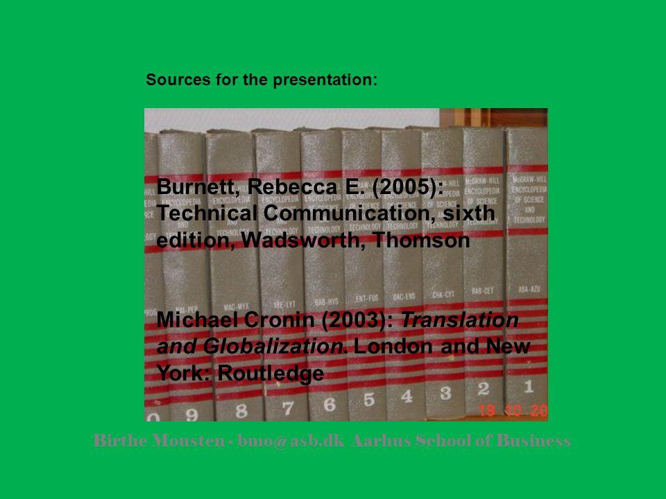 Birthe Mousten - bmo@asb.dk Aarhus School of Business Burnett, Rebecca E.