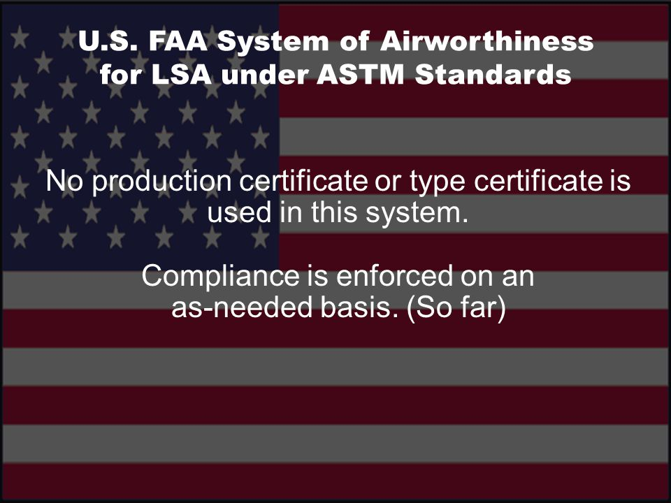 No production certificate or type certificate is used in this system.