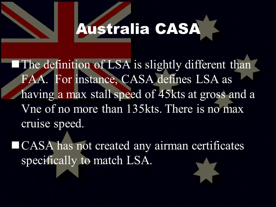 37 The definition of LSA is slightly different than FAA.