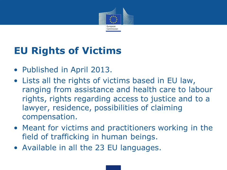 EU Rights of Victims Published in April 2013.