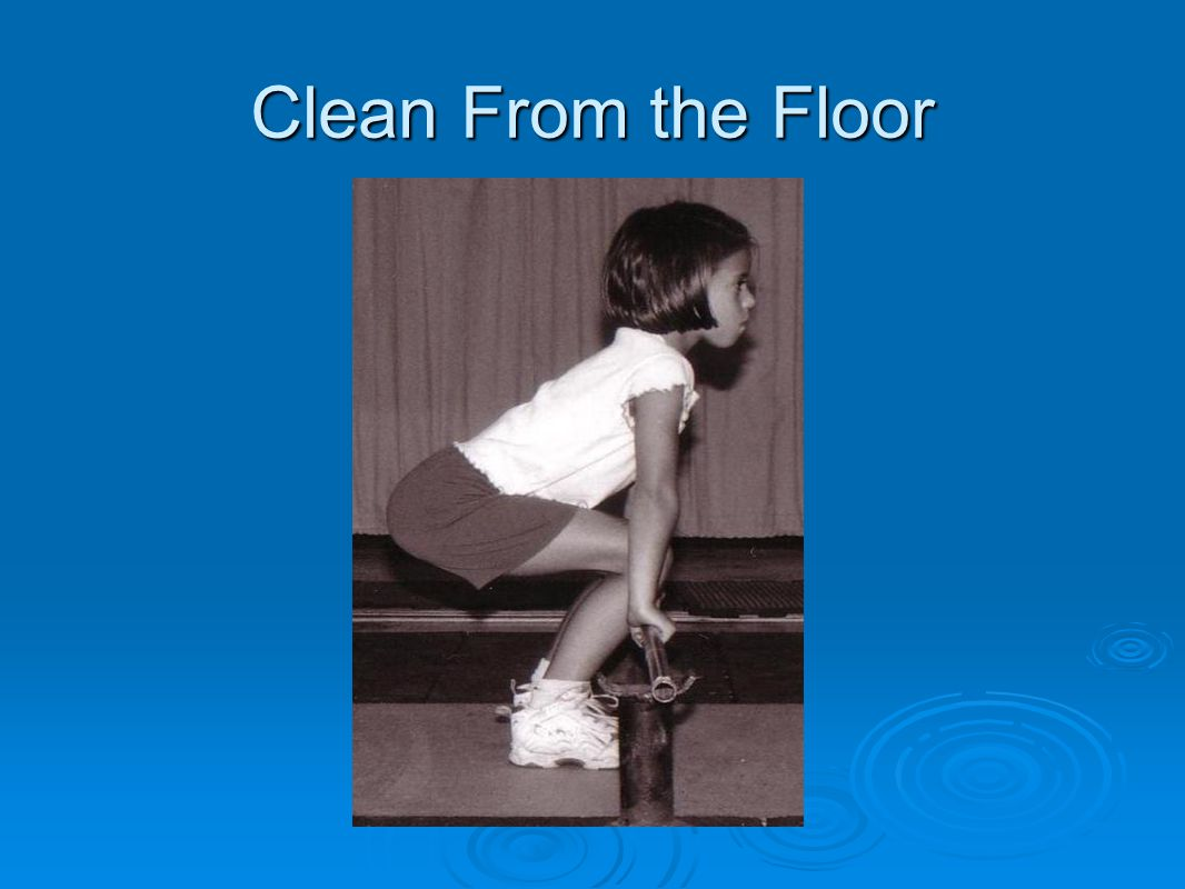 Clean From the Floor