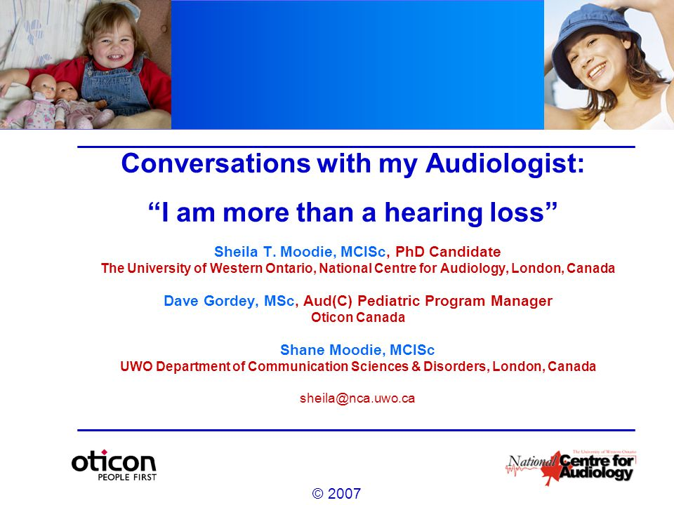 The extent to which children are encouraged by their parents to be independent, will in turn have an impact on the Audiologist's relationship with the child.