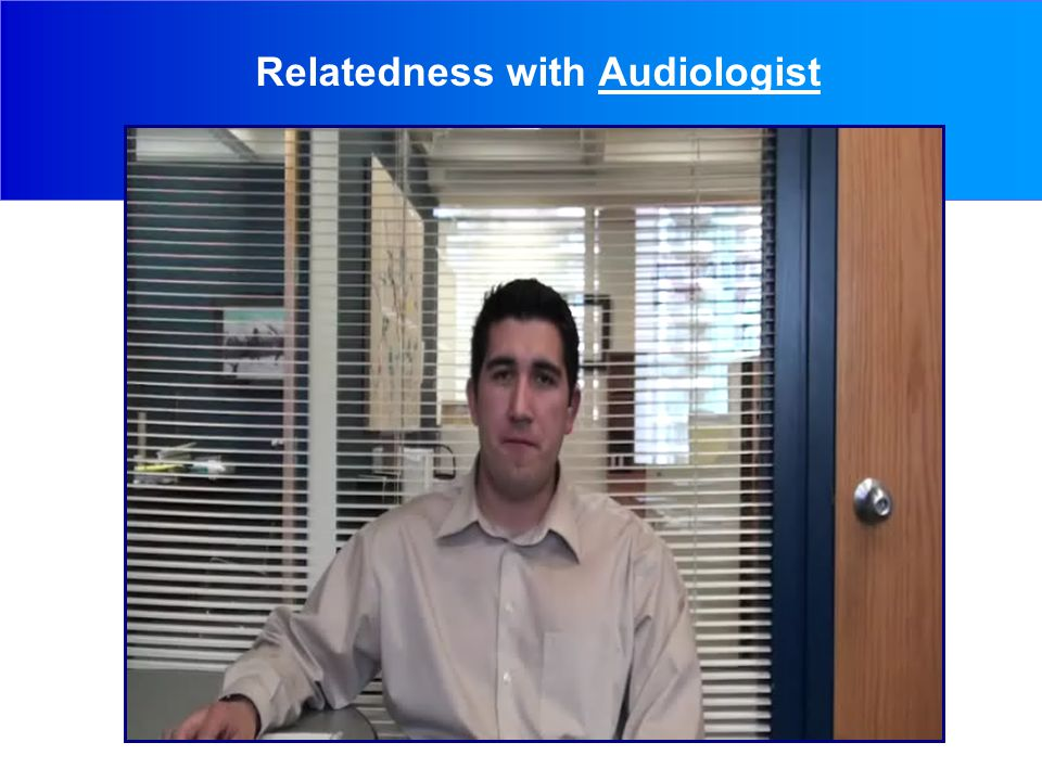 Relatedness with Audiologist