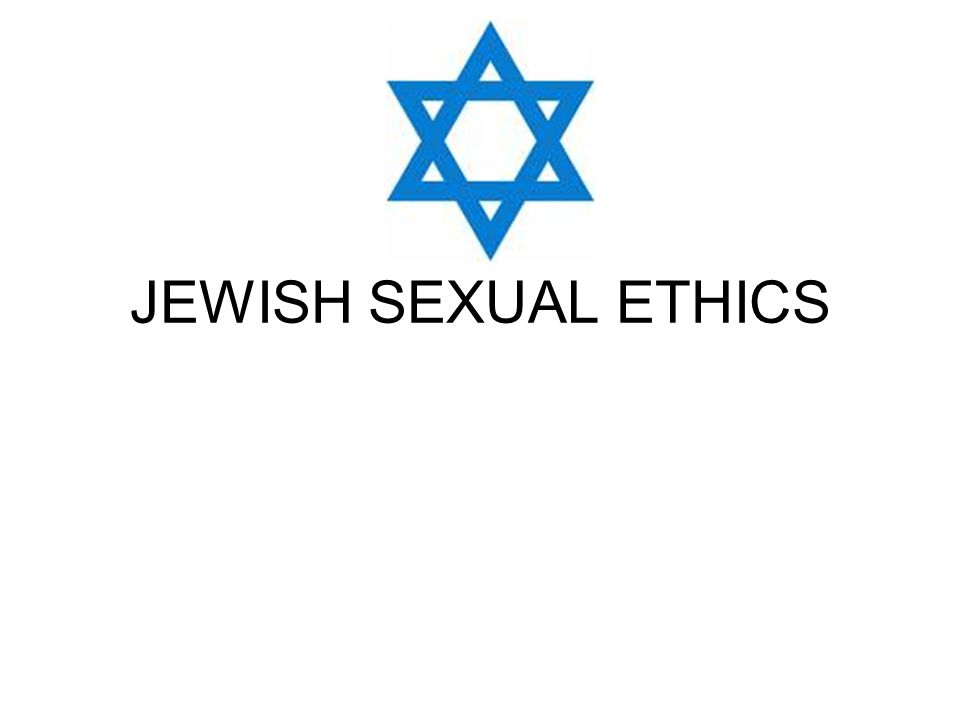 JEWISH SEXUAL ETHICS
