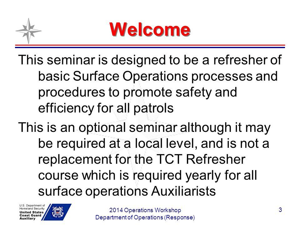 2014 Operations Workshop Department of Operations (Response) 74 Bravo Zulu.