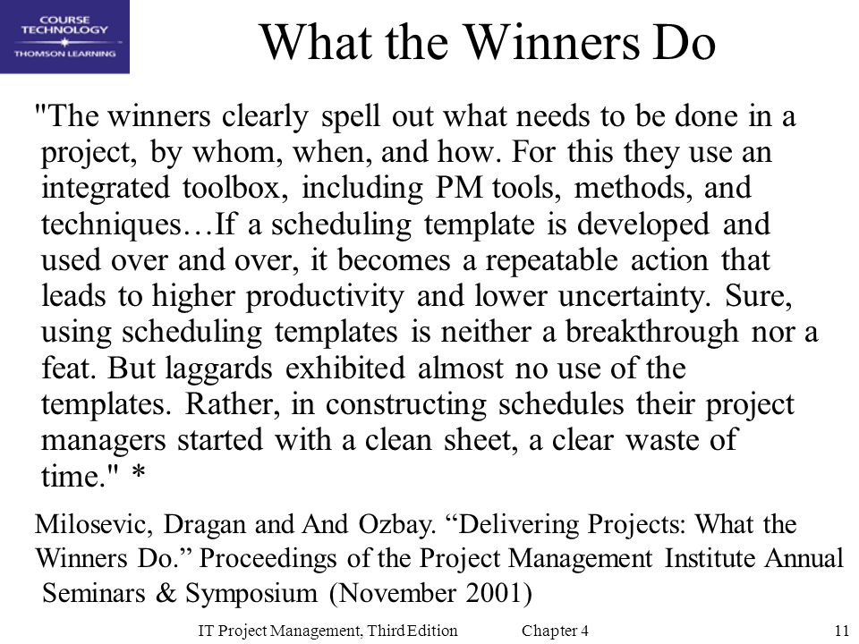 11IT Project Management, Third Edition Chapter 4 What the Winners Do