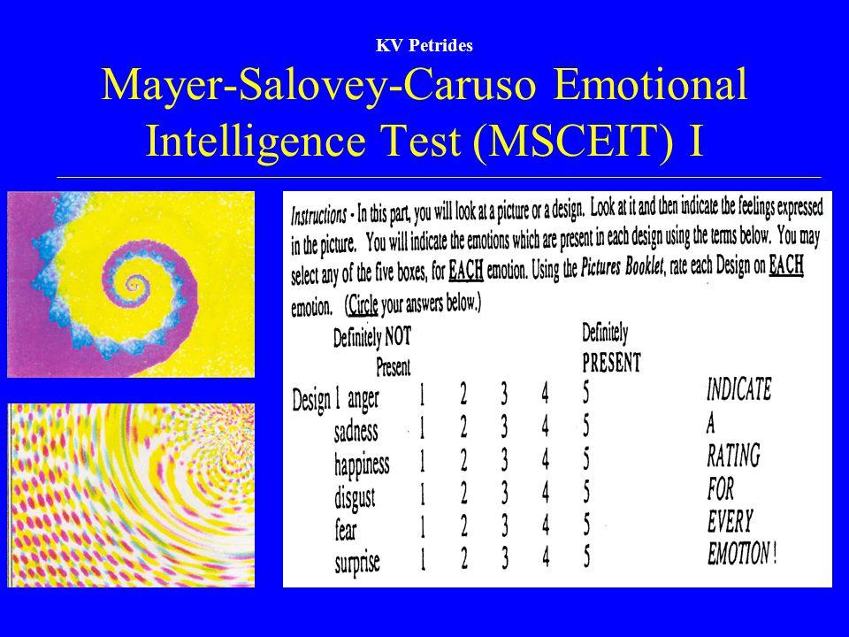 KV Petrides Mayer-Salovey-Caruso Emotional Intelligence Test (MSCEIT) I