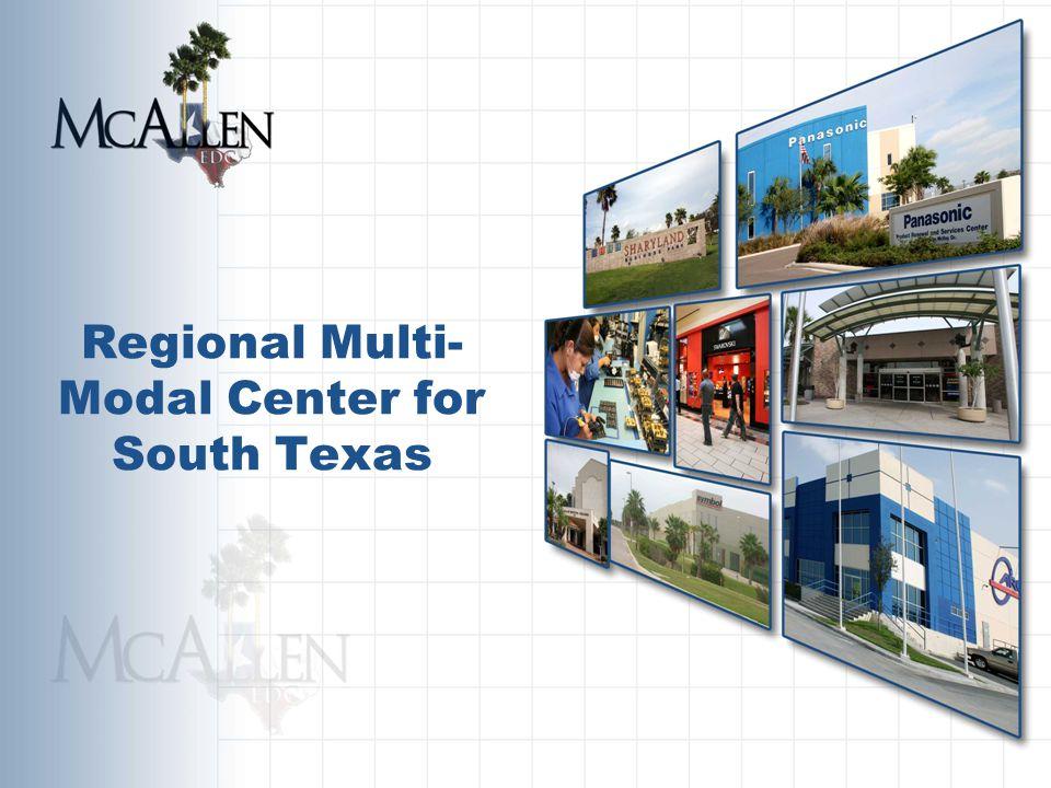 Regional Multi- Modal Center for South Texas