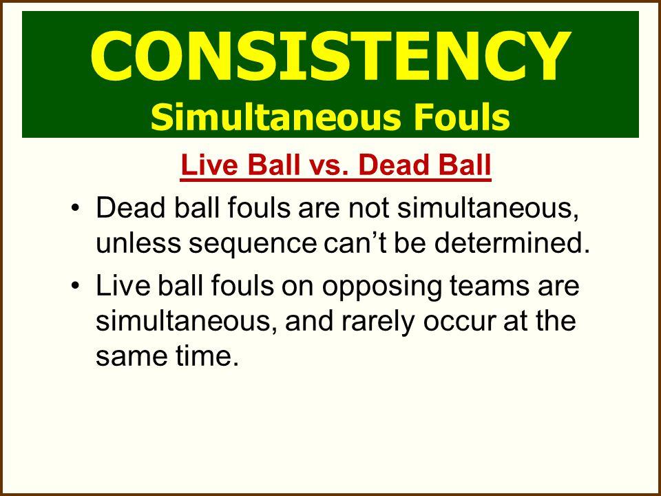  Live Ball vs.