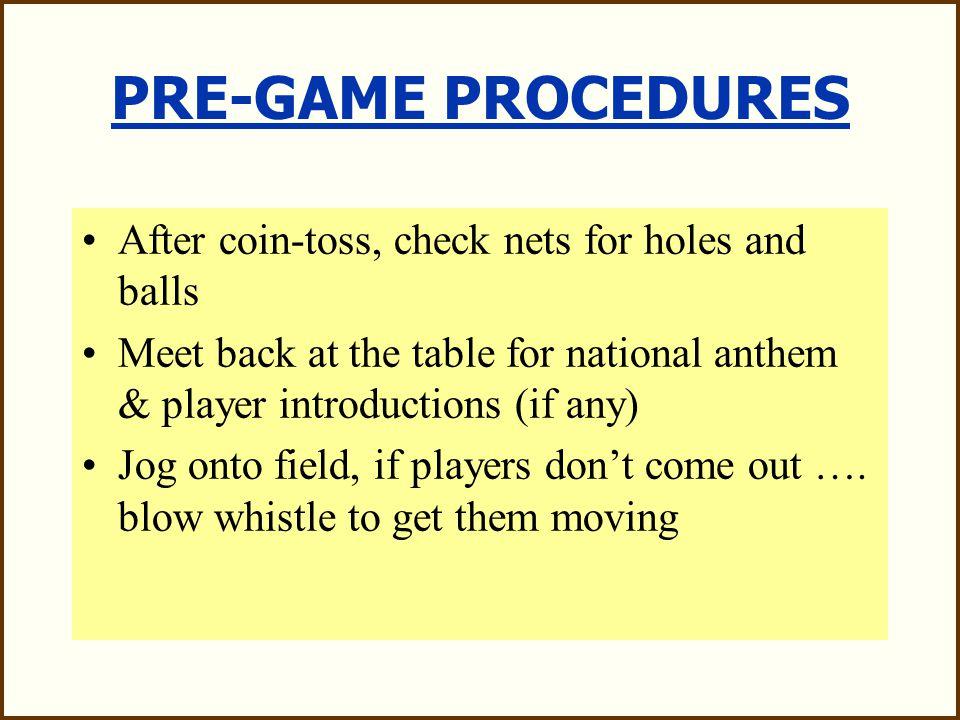 PRE-GAME PROCEDURES
