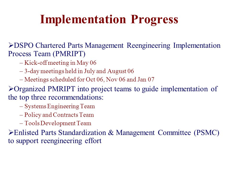 Implementation Progress  DSPO Chartered Parts Management Reengineering Implementation Process Team (PMRIPT) – Kick-off meeting in May 06 – 3-day meet