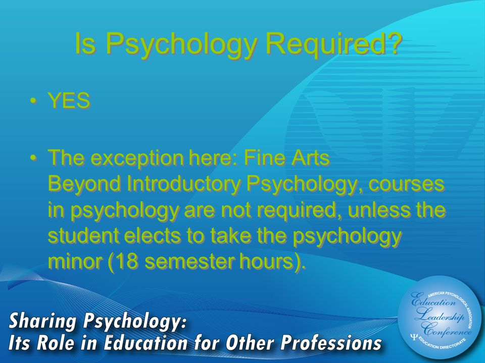 Is Psychology Required.