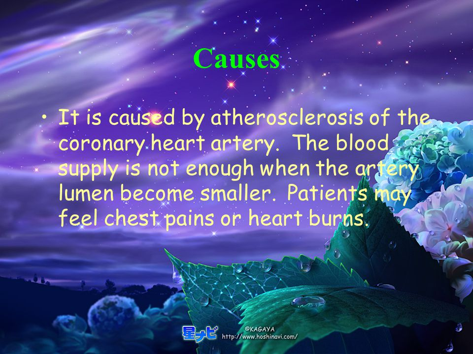 Causes It is caused by atherosclerosis of the coronary heart artery.