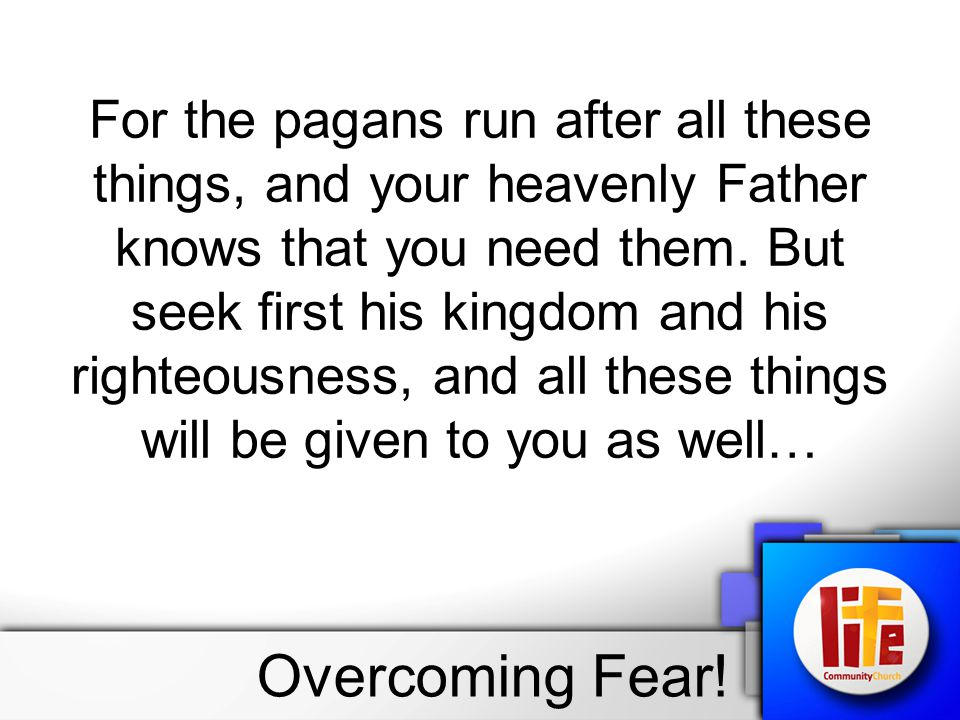 1.Fear will keep us from loving. (1 John 4:18 - Perfect love casts out fear ) 2.