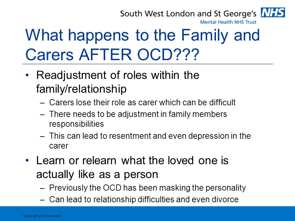 What happens to the Family and Carers AFTER OCD .