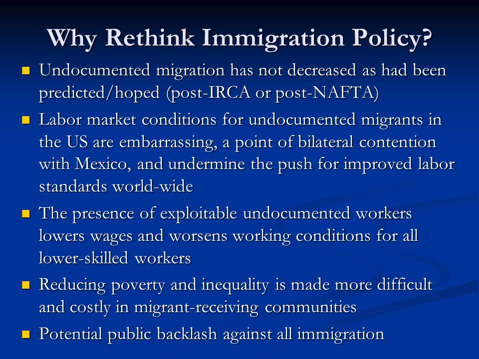 Why Rethink Immigration Policy.
