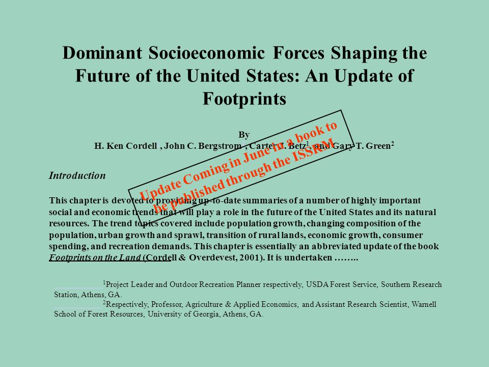 Dominant Socioeconomic Forces Shaping the Future of the United States: An Update of Footprints By H.