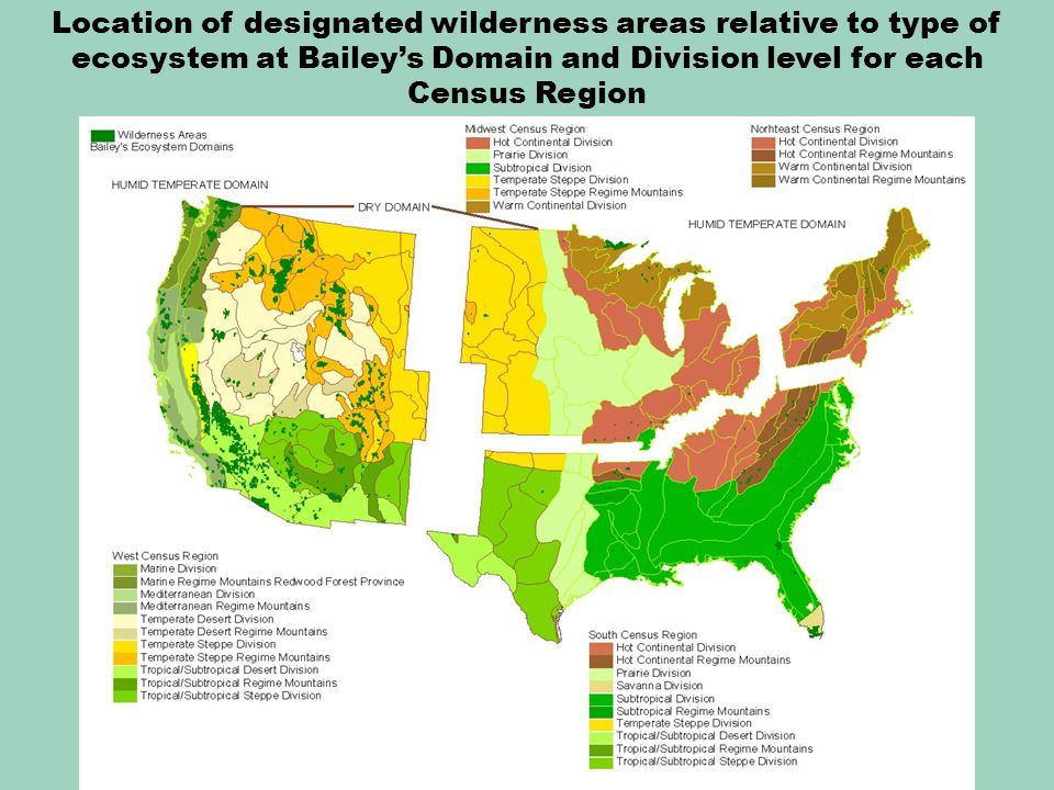 Location of designated wilderness areas relative to type of ecosystem at Bailey's Domain and Division level for each Census Region