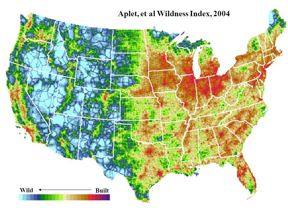 Aplet, et al Wildness Index, 2004 Wild Built