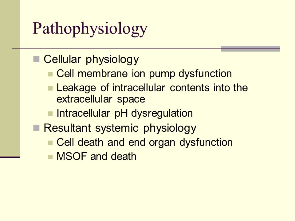 Pathophysiology Cellular physiology Cell membrane ion pump dysfunction Leakage of intracellular contents into the extracellular space Intracellular pH