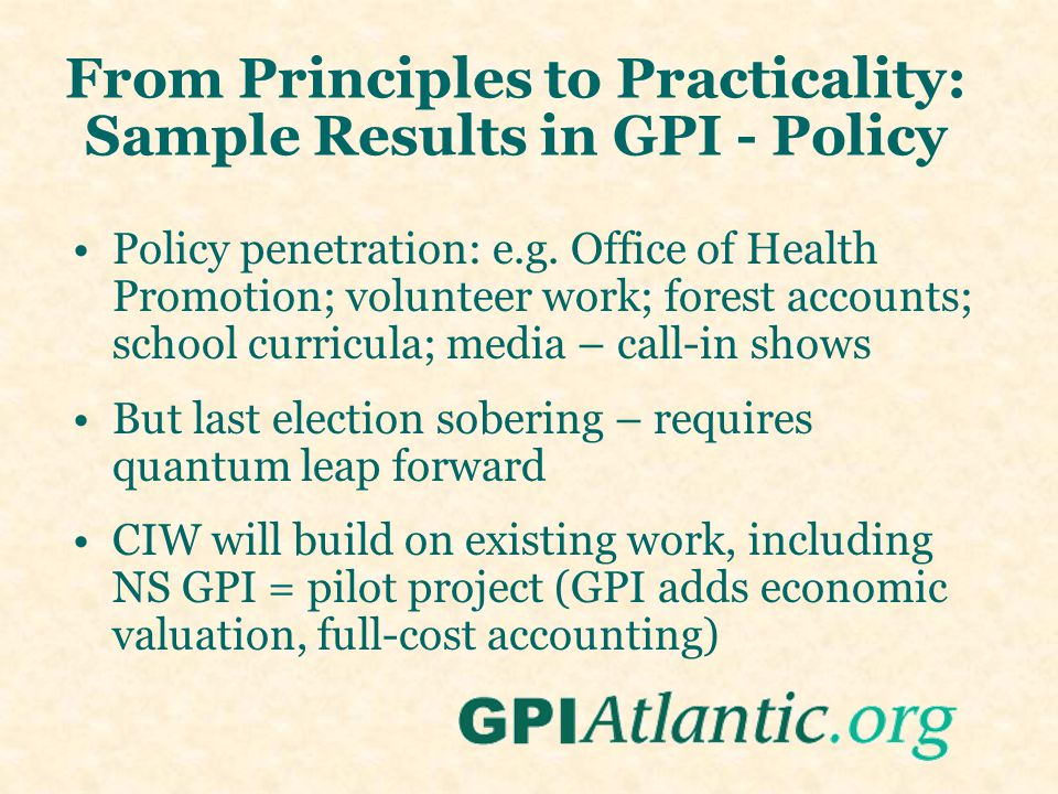 From Principles to Practicality: Sample Results in GPI - Policy Policy penetration: e.g.
