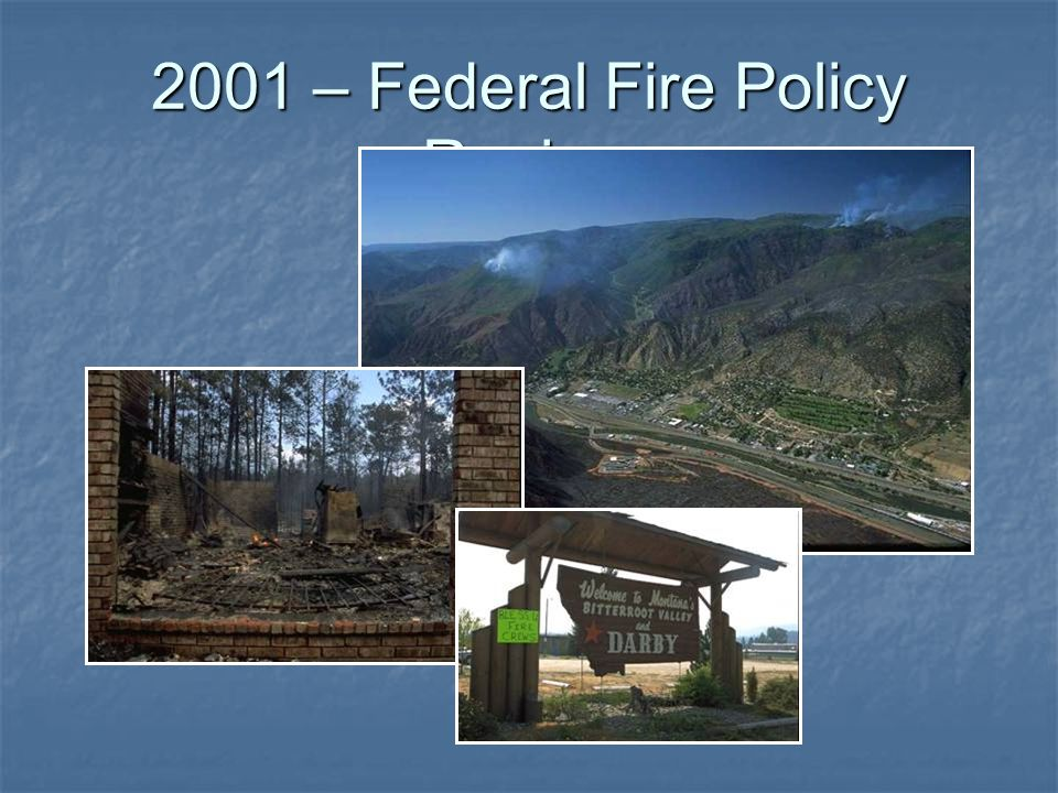 2001 – Federal Fire Policy Review