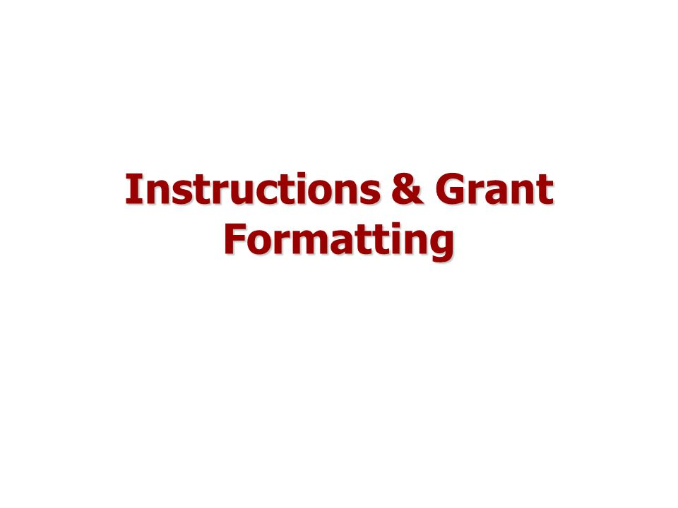 Instructions & Grant Formatting