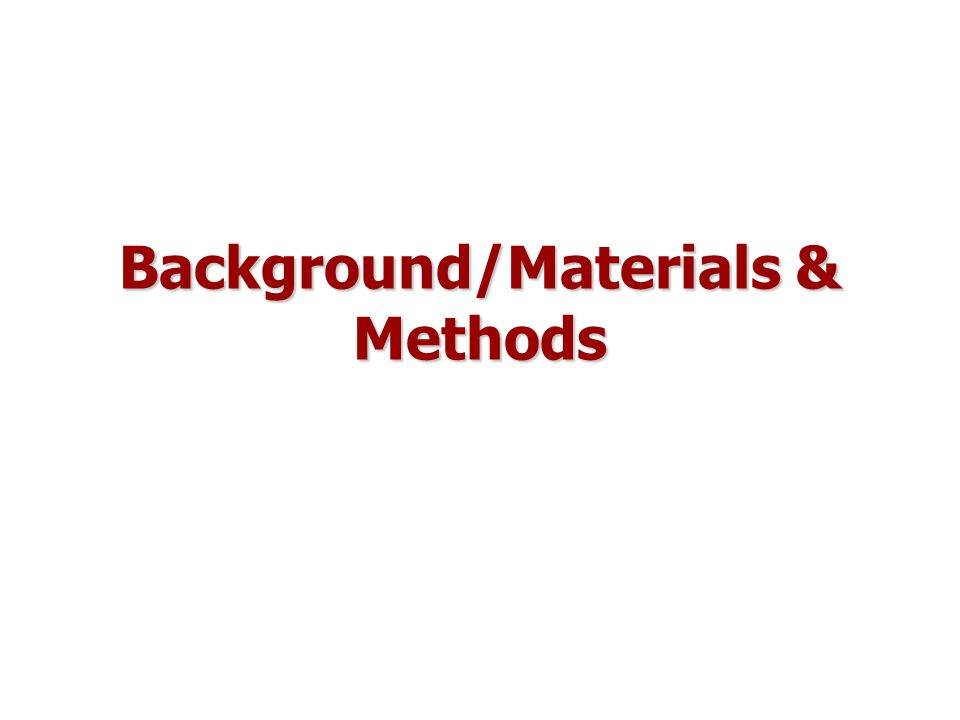 Background/Materials & Methods