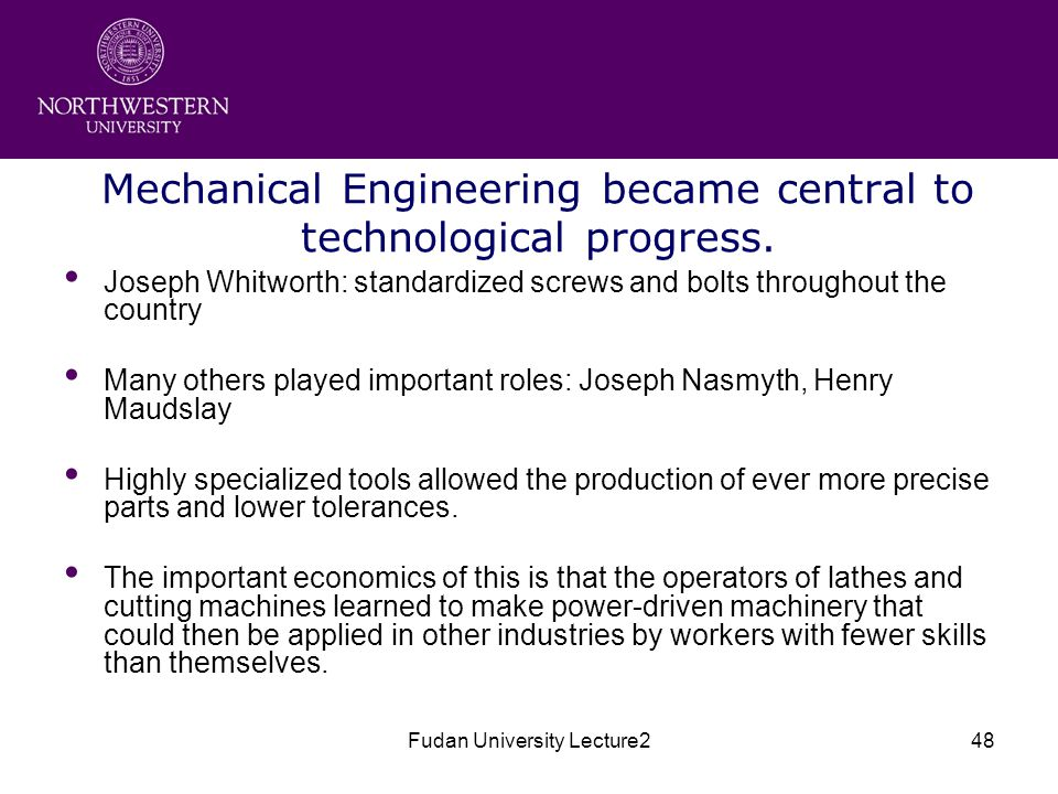 Fudan University Lecture248 Mechanical Engineering became central to technological progress.