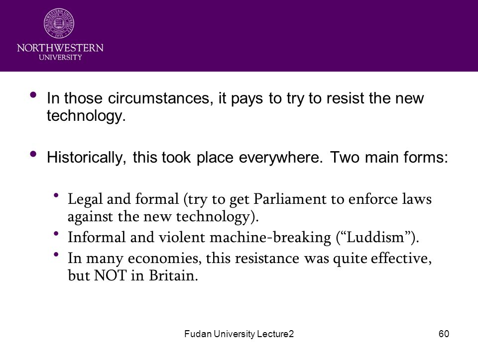 Fudan University Lecture260 In those circumstances, it pays to try to resist the new technology.