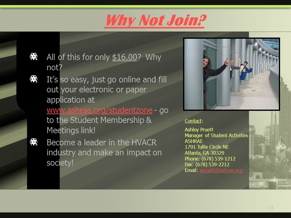 13 Why Not Join. All of this for only $ Why not.