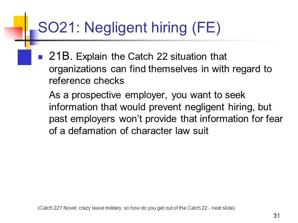 31 SO21: Negligent hiring (FE) 21B.