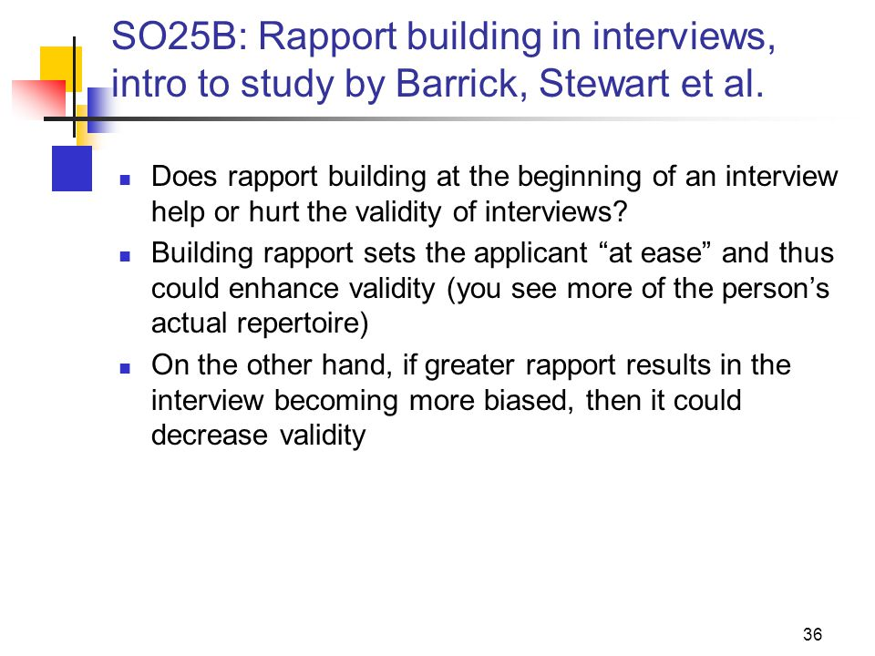 SO25B: Rapport building in interviews, intro to study by Barrick, Stewart et al.