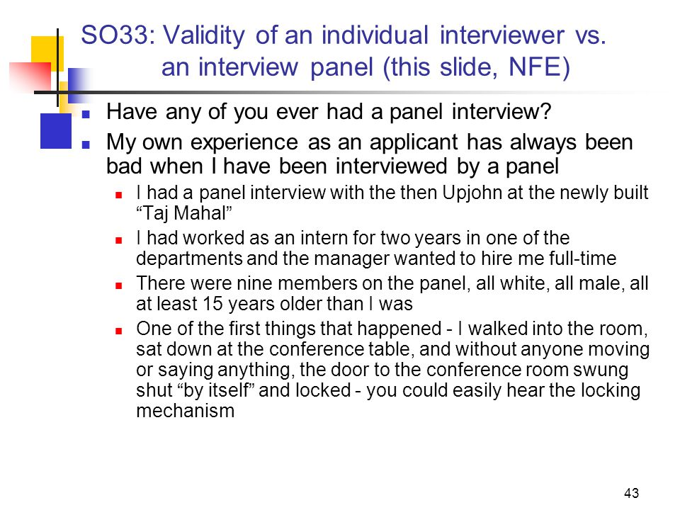 43 SO33: Validity of an individual interviewer vs.