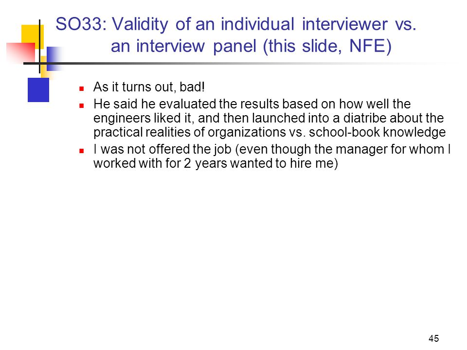 45 SO33: Validity of an individual interviewer vs.