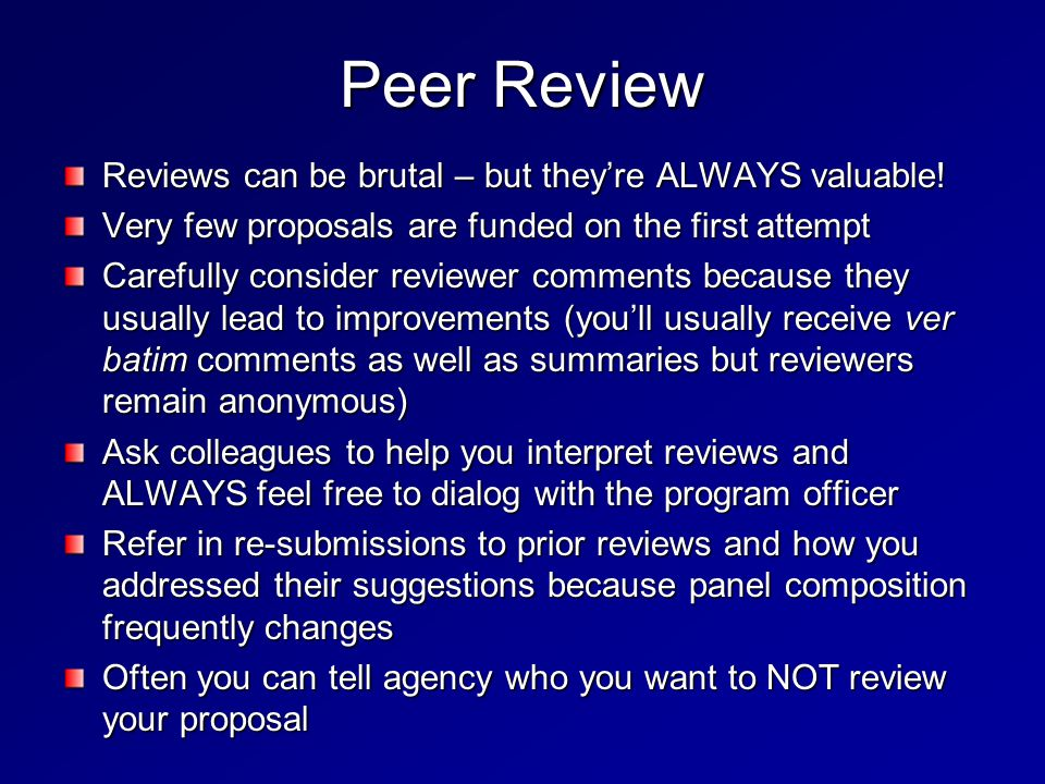 Peer Review Reviews can be brutal – but they're ALWAYS valuable.