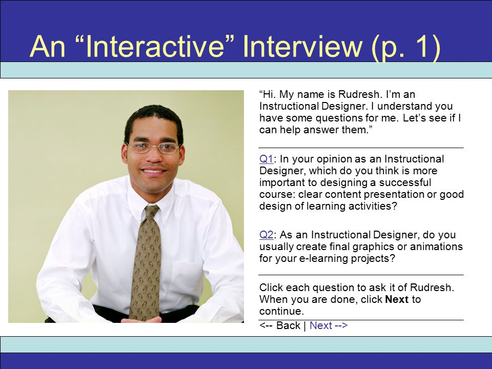 An Interactive Interview (p. 1) Hi. My name is Rudresh.