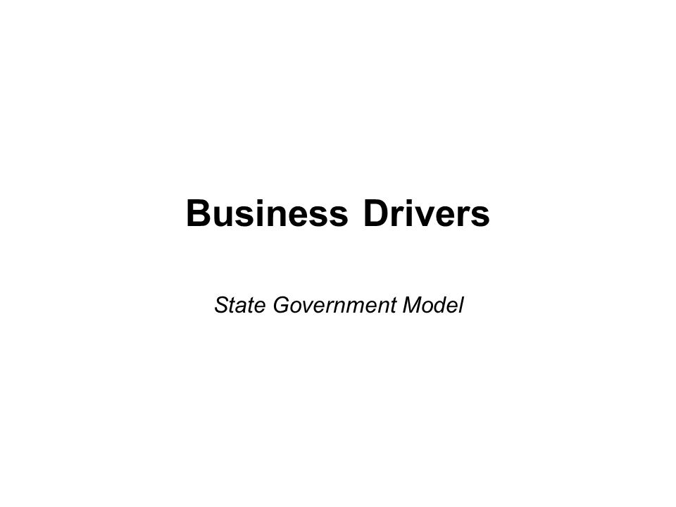 Business Drivers State Government Model