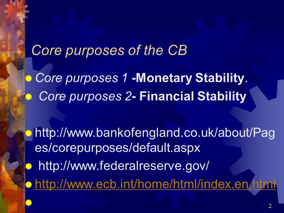 Monetary Policy  Monetary policy consists basically of three elements: objectives of monetary policy, instruments of monetary policy and organization for formulating and implementing monetary policy.