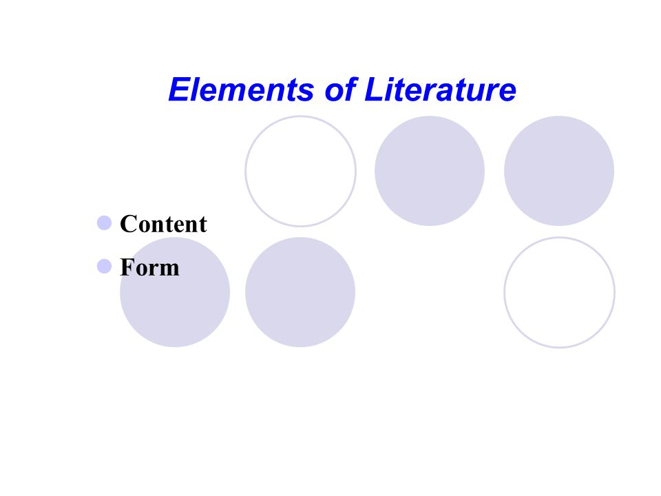 Elements of Literature Content Form
