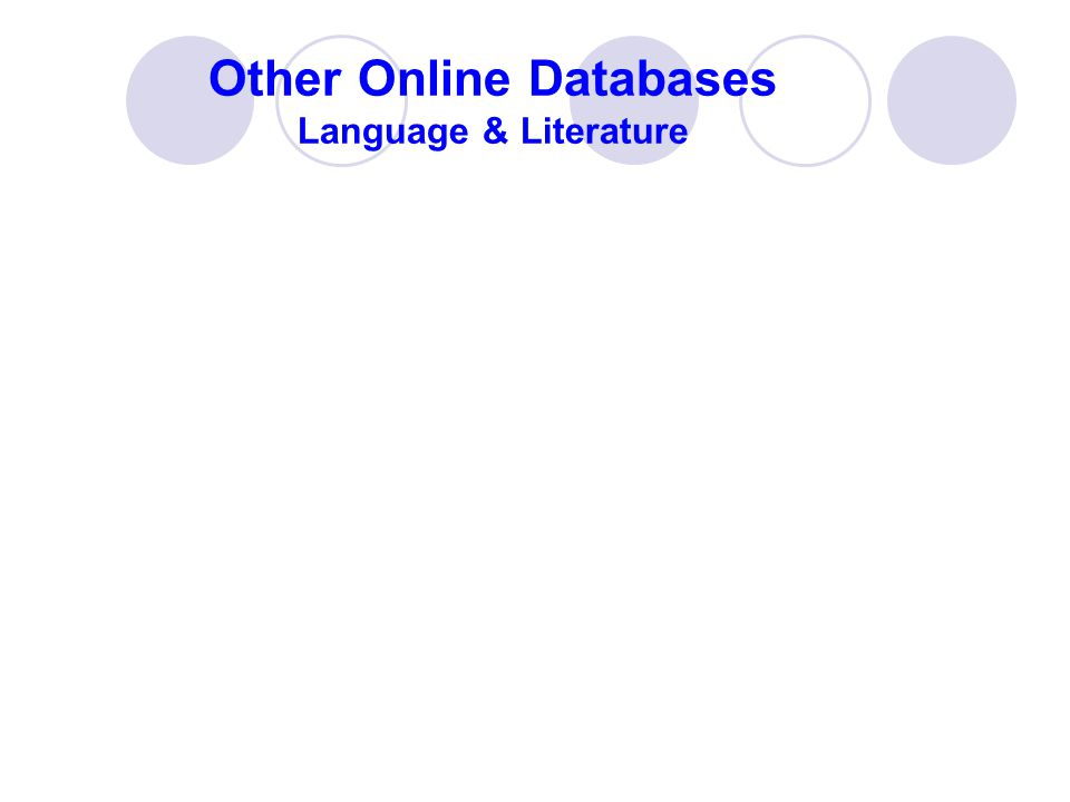 Other Online Databases Language & Literature